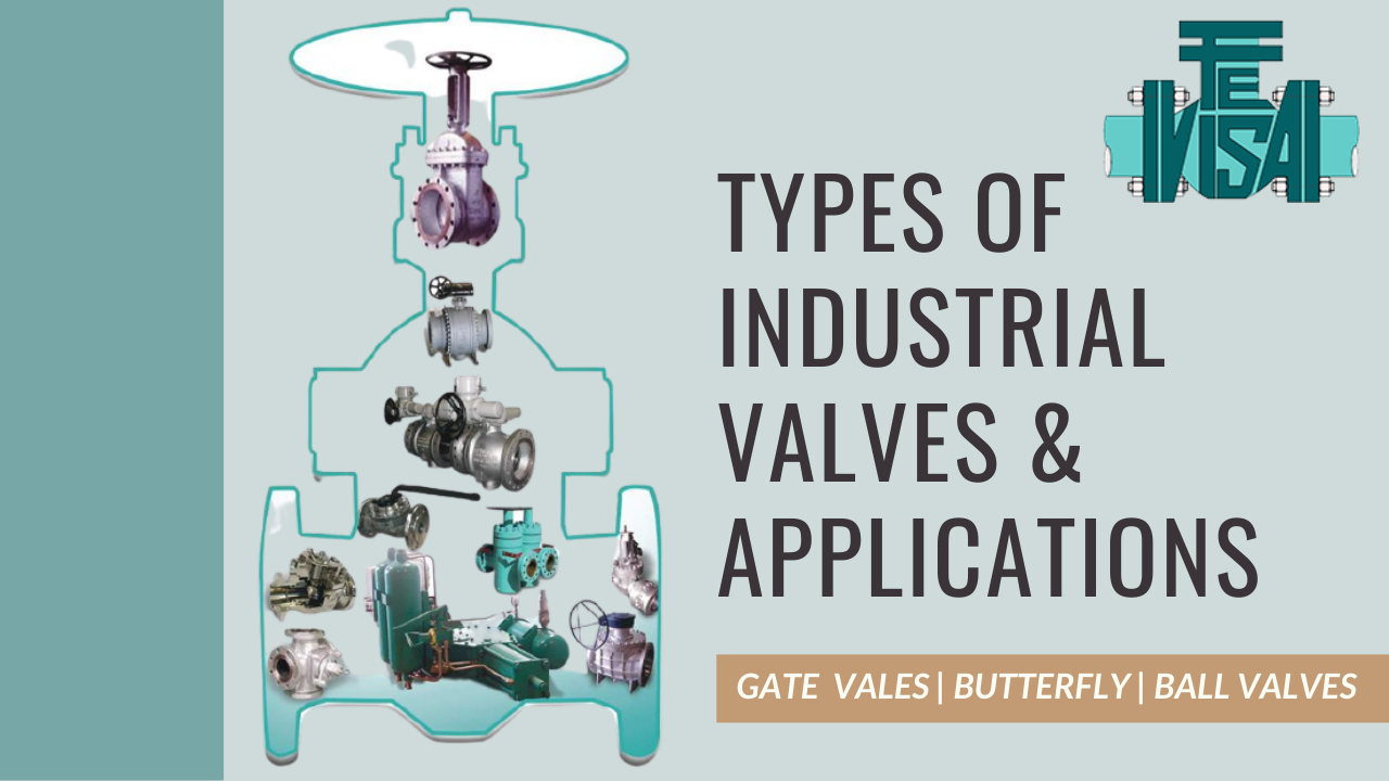 INDUSTRIAL VALVES & APPLICATIONS